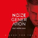 A Song For You (Supermans Feinde Remix) (feat. Patrik Jean)/Noize Generation