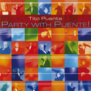 Party With Puente!/Tito Puente