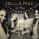 To Ohio/Della Mae