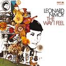 The Way I Feel/Leonard Nimoy
