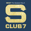 Best: The Greatest Hits Of S Club 7/S Club 7