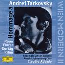 Hommage à Andrei Tarkovsky/Ensemble Anton Webern, Claudio Abbado