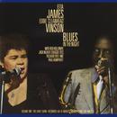 "Blues In The Night, Vol. 1: The Early Show (Live) (feat. Red Holloway, Jack McDuff, Shuggie Otis, Richard Reid, Paul Humphrey)/Etta James, Eddie ""Cleanhead"" Vinson"