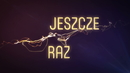 Jeszcze Raz (Lyric Video)/Jacek Stachursky