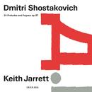 Dmitri Shostakovich: 24 Preludes And Fugues, Op. 87/Keith Jarrett