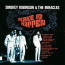 Make It Happen/Smokey Robinson & The Miracles
