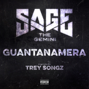Guantanamera (feat. Trey Songz)/Sage The Gemini