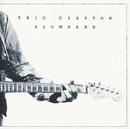 Slowhand/Eric Clapton