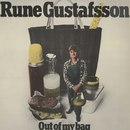 Out Of My Bag/Rune Gustafsson