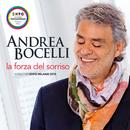 La forza del sorriso (Song For Expo Milano 2015)/Andrea Bocelli