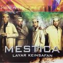 Layar Keinsafan/Mestica