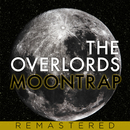 Moontrap/The Overlords