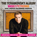 The Tchaikovsky Album/Royal Liverpool Philharmonic Orchestra, Vasily Petrenko