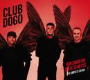 Non Siamo Più Quelli Di Mi Fist (The Complete Edition)/Club Dogo