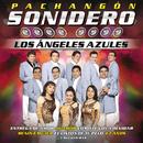 Pachangón Sonidero/Los Ángeles Azules