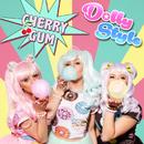 Cherry Gum/Dolly Style