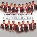 Más Sueños XXX/Banda Los Recoditos