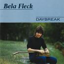 Daybreak/Béla Fleck