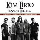 Kim Lírio & Santa Hellena/Kim Lírio