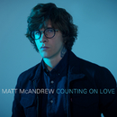 Counting On Love/Matt McAndrew