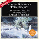 Tchaikovsky: The Nutcracker; Swan Lake; Sleeping Beauty/L'Orchestre de la Suisse Romande, Ernest Ansermet