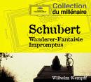"Schubert: Fantasia in C Major ""Wanderer""; Impromptus/Wilhelm Kempff"