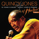 50 Years In Music: Quincy Jones & Friends (Live At Montreux Jazz Festival, Switzerland/1996)/Quincy Jones