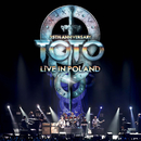 35th Anniversary: Live In Poland (Live At The Atlas Arena, Lodz, Poland/2013)/TOTO