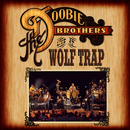 Live At Wolf Trap (Live At Wolf Trap National Park For The Performing Arts, Vienna, Virginia/2004)/The Doobie Brothers