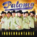 Inquebrantable/Palomo