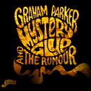 Mystery Glue/Graham Parker & The Rumour