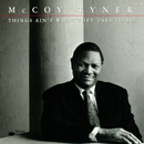 Things Ain't What They Used To Be (Live)/McCoy Tyner