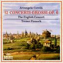 Corelli: 12 Concerti Grossi Op.6/The English Concert, Trevor Pinnock