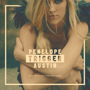 Trigger/Penelope Austin