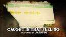 Caught In That Feeling (Lyric Video)/Jason Dy