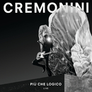 Più Che Logico (Live)/Cesare Cremonini