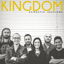 Acoustic Sessions/Kingdom