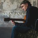Montana/James Taylor