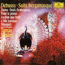 Debussy: Suite Bergamasque, L. 75; Danse, L. 69; Deux Arabesques, L. 66; Pour le piano, L. 95; La plus que lente, L. 121; L'isle joyeuse, L. 106; Masques, L. 105/Tamás Vásáry