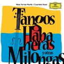 Tangos, Habaneras Y Otras Milongas/Rosa Torres-Pardo, Cuarteto Assai