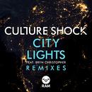 City Lights (Remixes) (feat. Bryn Christopher)/Culture Shock