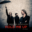 Hold Me Up/Von Hertzen Brothers
