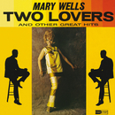 Two Lovers/Mary Wells