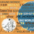 Big World (Live At The Roundabout Theatre, New York City/1986)/Joe Jackson