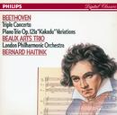 Beethoven: Triple Concerto/Piano Trio No.11 'Kakadu' Variations/Beaux Arts Trio, London Philharmonic Orchestra, Bernard Haitink