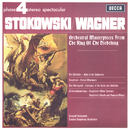 Wagner: Orchestral Masterpieces From The Ring Of The Nibelungen/London Symphony Orchestra, Leopold Stokowski