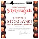 Rimsky-Korsakov: Scheherazade/London Symphony Orchestra, Leopold Stokowski