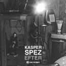 Efter/Kasper Spez