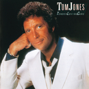 Tender Loving Care/Tom Jones