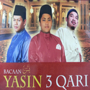Bacaan Yasin 3 Qari/Adik Muhammad, Amirahman, Asri Ibrahim